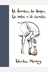 Il bambino, la talpa, la volpe e il cavallo (Italian Edition) Format Kindle