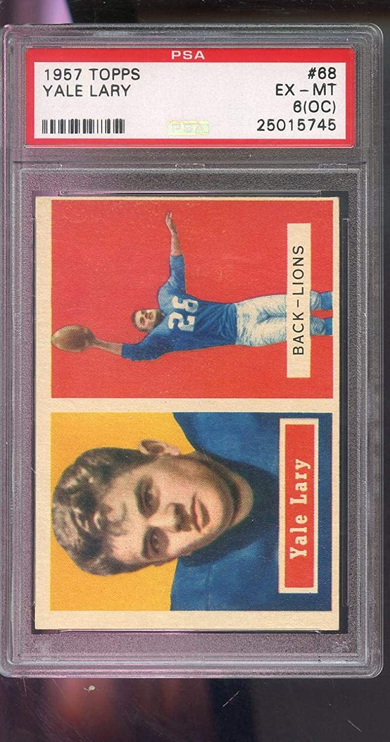 Opening large release sale 1957 Topps #68 Yale Lary Detroit Lions Graded 6 OC PSA HOF Foo Price reduction