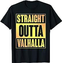 Straight Outta Valhalla TShirt Asgard Odin