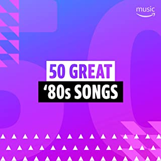 50 Great '80s Songs