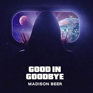 Good In Goodbye [Clean]