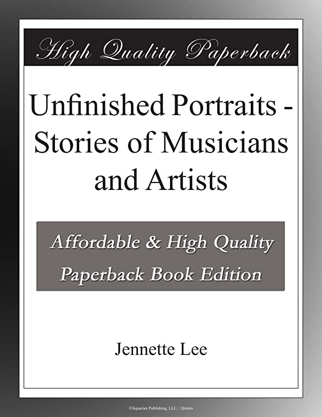 グローメロドラマティック参照Unfinished Portraits - Stories of Musicians and Artists