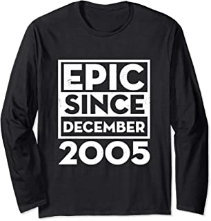 Epic Since December 2005 14th Birthday Party Long Sleeve s