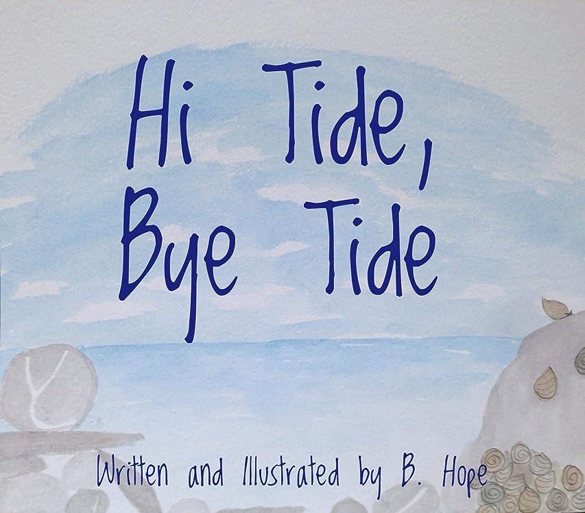 銀体ムスHi Tide, Bye Tide (English Edition)