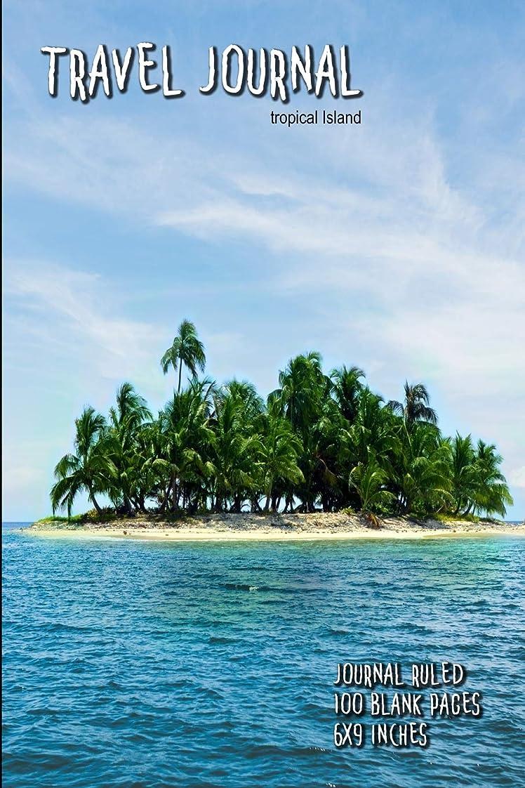 相談契約ログTravel Journal (Tropical Island): Journal Ruled - 100 Blank Pages - 6x9 Inches
