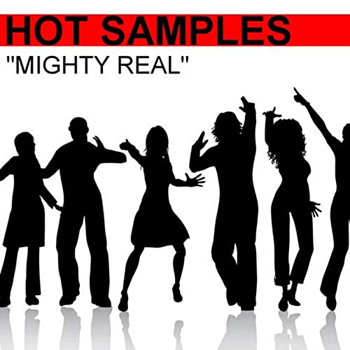 Mighty Real by Hot Samples on Amazon Music - Amazon com