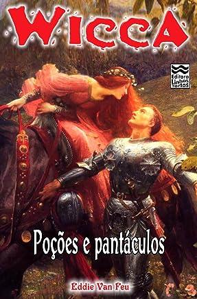 Wicca - Poções e Pantáculos