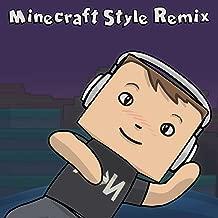 Minecraft Style Remix (Instrumental)