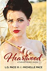 Heartwood (Carved Hearts Book 3) Kindle Edition
