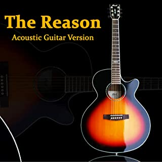 The Reason (Acoustic Guitar Version)