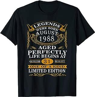Legend Were Born August 1988 T-Shirt Vintage 31st Birthday