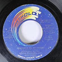 Justin Hayward and John Lodge 45 RPM Remember Me, My Friend / I Dreamed Last Night