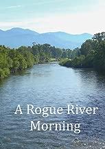 A Rogue River Morning