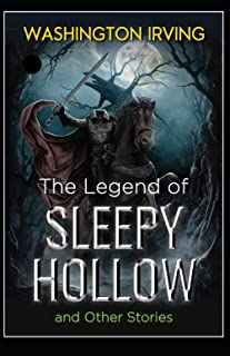 The Legend of Sleepy Hollow by Washington Irving illustrated classic edition