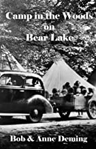 Camp in the Woods on Bear Lake