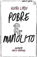 Pobre Manolito (Spanish Edition)