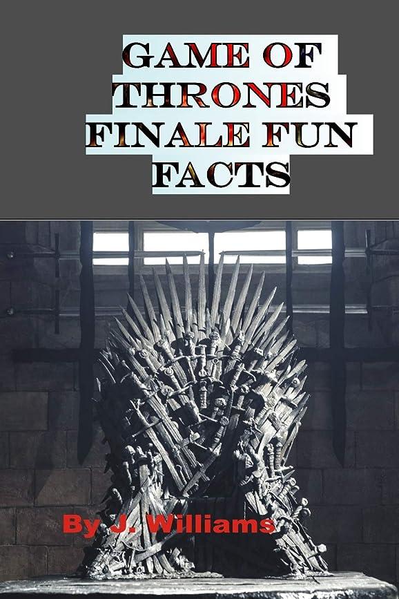 特別な連合クローゼットGame of Thrones Finale Fun Facts: All the Amazing Facts for true fans