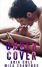 Under Cover: A Blue Collar Alpha Romance (English Edition)
