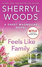 Download Feels Like Family (The Sweet Magnolias Book 3) PDF