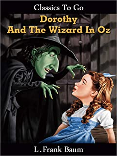Dorothy and the Wizard in Oz (Classics To Go)
