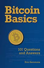 Bitcoin Basics: 101 Questions and Answers
