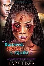 His Love Leaves Me Battered, Broken & Bruised 2