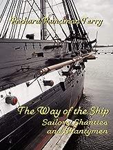 The Way of the Ship: Sailors, Shanties and Shantymen