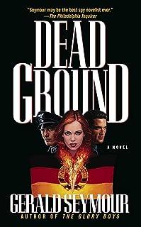 Dead Ground: A Novel