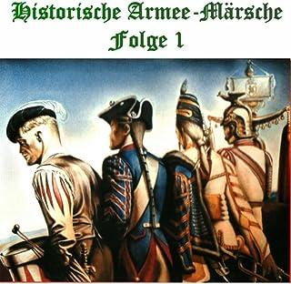 Historische Armee-Märsche Folge 1