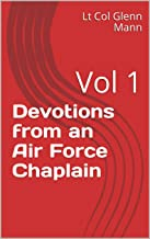 Devotions from an Air Force Chaplain: Vol 1