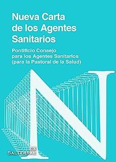 NUEVA CARTA DE LOS AGENTES SANITARIOS (Pastoral nº 101) (Spanish Edition)