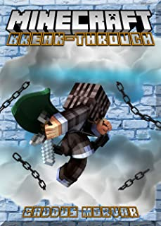 Break-Through the Norms in Minecraft Guide-Book: (An Unofficial Minecraft Book