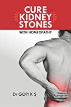 CURE KIDNEY STONES WITH HOMOEOPATHY