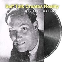 Self Talk Creates Reality Neville Goddard Lecture