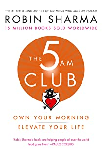 The 5 AM Club: Own Your Morning. Elevate Your Life. (English Edition)