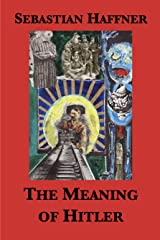 The Meaning of Hitler Kindle Edition