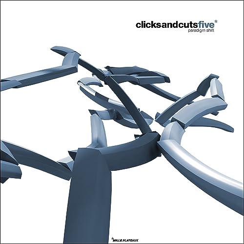 Clicks & Cuts 5.0 - Paradigm Shift