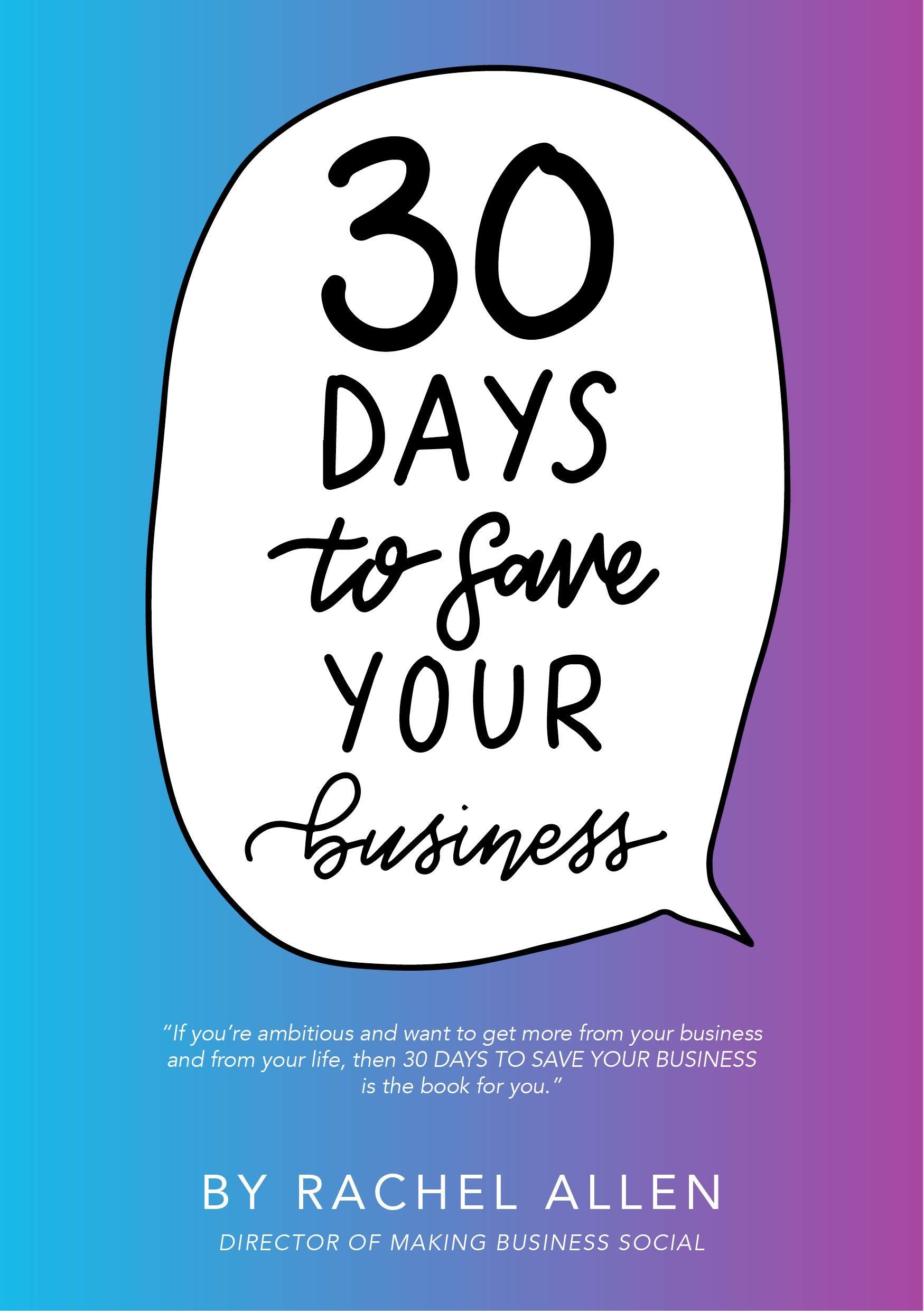 30 Days to Save Your Business