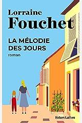 La Mélodie des jours (Best-sellers) Format Kindle