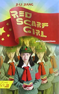Red Scarf Girl: with Connections- a Memoir of the Cultural Revolution
