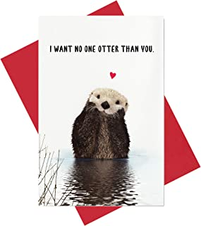 Otter Love Card, I Want No One Otter Than You Funny Anniversary Birthday Card, Valentine's Day Card