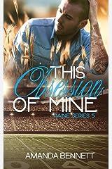 This Obsession of Mine (Raine Series #5) Kindle Edition