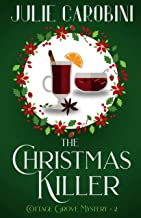 The Christmas Killer: Cottage Grove Mystery 2 (Cottage Grove Mysteries)