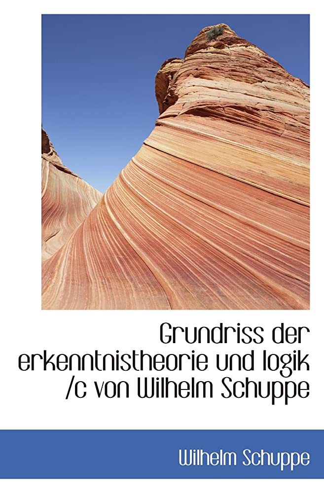 心配する基本的なバナーGrundriss der erkenntnistheorie und logik /c von Wilhelm Schuppe