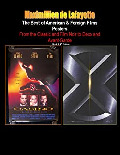 The Best of American & Foreign Films Posters. Book 2. From the Classic and Film Noir to Deco and Avant-Garde. 4th Edition. (World best films posters)