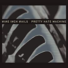 Pretty Hate Machine [Explicit] (Remastered)