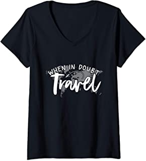 Womens When In Doubt Travel V-Neck T-Shirt