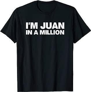 I'm Juan In A Million T-Shirt Cinco De Mayo Mexican Pun Tops
