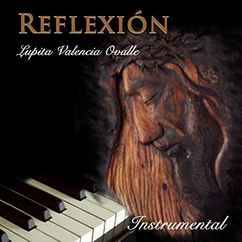 Amazon.com: Reflexiòn - Single: Lupita Valencia Ovalle: MP3 ...