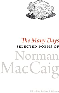 The Many Days: Selected Poems of Norman McCaig